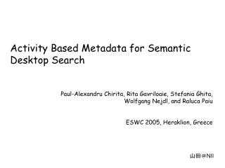 Activity Based Metadata for Semantic Desktop Search