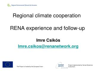 Regional climate cooperation  RENA experience and follow-up