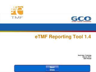 eTMF Reporting Tool 1.4