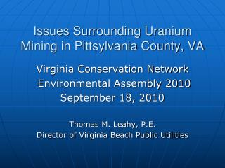 Issues Surrounding Uranium Mining in Pittsylvania County, VA