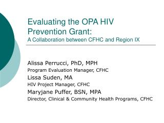 Evaluating the OPA HIV Prevention Grant:  A Collaboration between CFHC and Region IX
