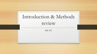 Introduction & Methods review