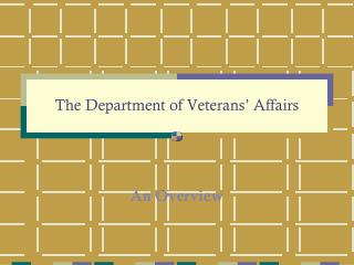 The Department of Veterans' Affairs