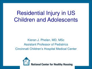 Residential Injury in US Children and Adolescents