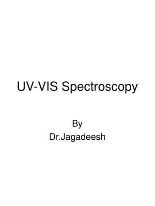 UV-VIS Spectroscopy