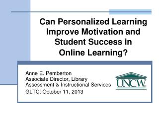 Can Personalized Learning Improve Motivation and Student Success in  Online Learning?