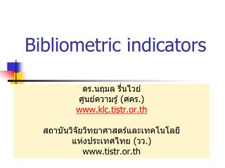 Bibliometric indicators