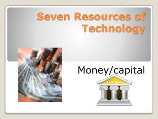 RESOURCES  of  TECHNOLOGY
