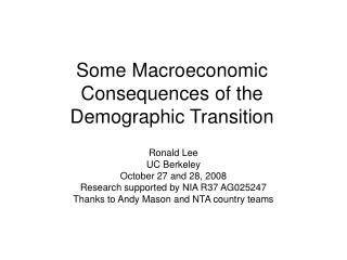 Some Macroeconomic Consequences of the Demographic Transition