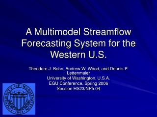A Multimodel Streamflow Forecasting System for the Western U.S.