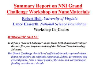 Summary Report on NNI Grand Challenge Workshop on NanoMaterials