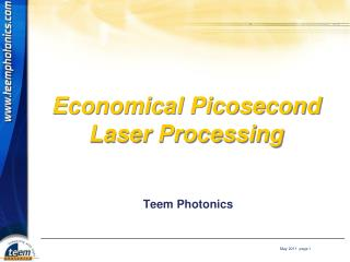 Economical Picosecond Laser Processing