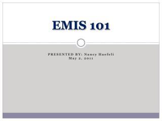 EMIS 101