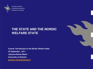 THE STATE AND THE NORDIC WELFARE STATE