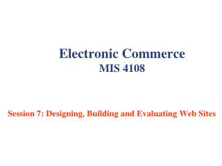 Electronic Commerce MIS 4108
