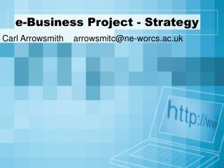 e-Business Project - Strategy