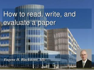 How to read, write, and evaluate a paper