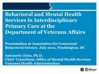 Presentation at Association for Contextual Behavioral Science, July 2012, Washington, DC