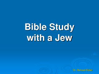 Bible Study  with a Jew