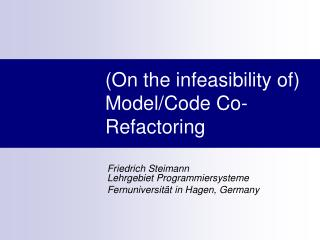 (On the infeasibility of) Model/Code Co-Refactoring