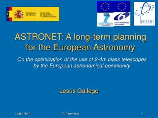 ASTRONET: A long-term planning for the European Astronomy
