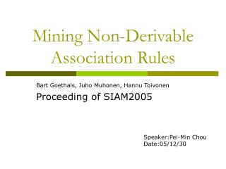 Mining Non-Derivable Association Rules
