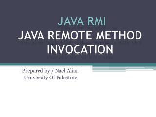 JAVA RMI Java Remote Method Invocation