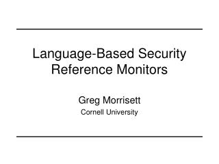 Language-Based Security Reference Monitors