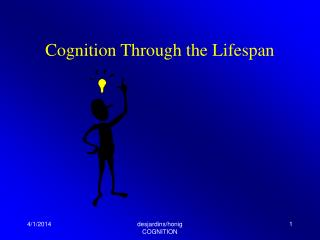 Cognition Through the Lifespan