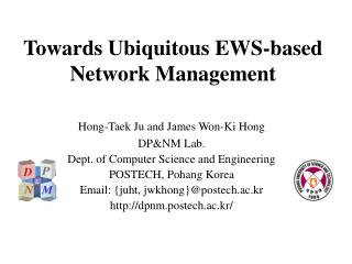 Towards Ubiquitous EWS-based Network Management