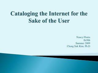 Cataloging the Internet for the Sake of the User