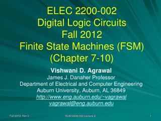 ELEC 2200-002 Digital Logic Circuits Fall 2012 Finite State Machines (FSM) (Chapter 7-10)