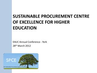 Sustainable procurement centre of excellence for higher education