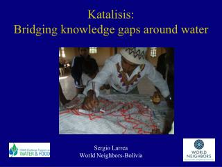 Kat a lisis:  Bridging knowledge gaps around water