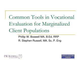Common Tools in Vocational Evaluation for Marginalized Client Populations