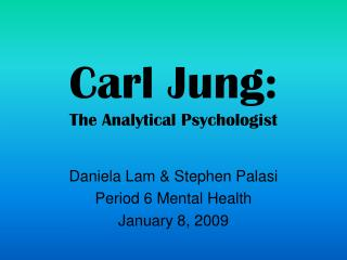 Carl Jung: The Analytical Psychologist