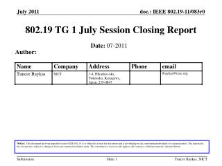 802.19 TG 1 July Session Closing Report