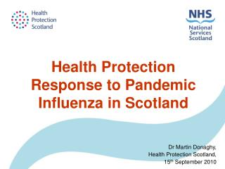 Health Protection Response to Pandemic Influenza in Scotland
