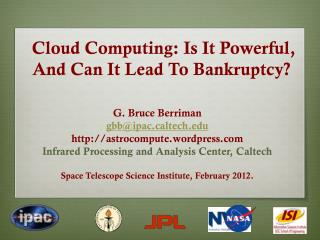 Cloud Computing: Is It Powerful, And Can It Lead To Bankruptcy?