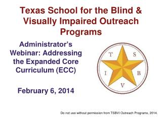 Texas School for the Blind & Visually Impaired Outreach Programs