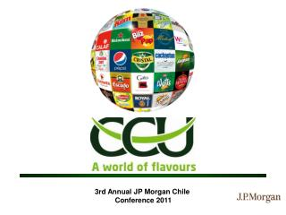 3rd Annual JP Morgan Chile Conference 2011