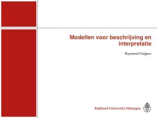Modellen voor beschrijving en interpretatie