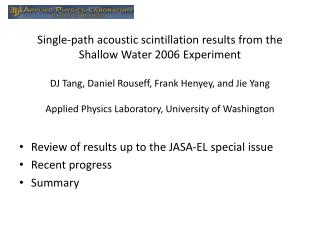 Review of results up to the JASA-EL special issue Recent progress Summary