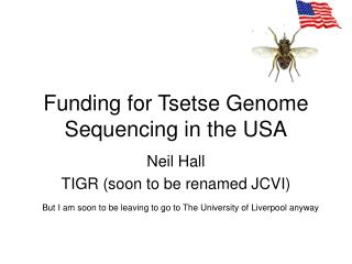 Funding for Tsetse Genome Sequencing in the USA