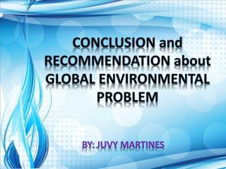Conclusion  and  recommendation  about  global environmental problem