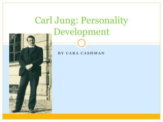 Carl Jung: Personality Development