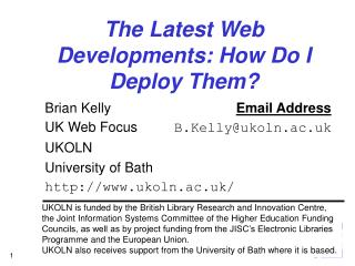 The Latest Web Developments: How Do I Deploy Them?