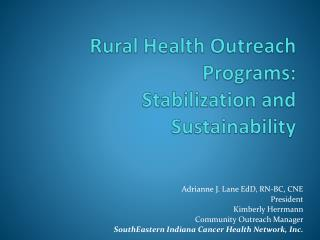 Rural Health Outreach Programs:  Stabilization and Sustainability