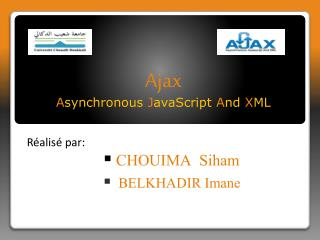 Ajax A synchronous  J avaScript  A nd  X ML