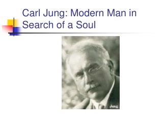 Carl Jung: Modern Man in Search of a Soul
